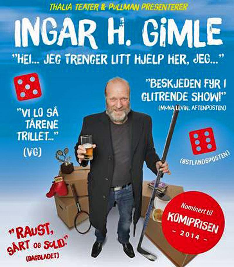 Ingar H. Gimle: Hei, jeg trenger litt hjelp, jeg ... @ Smia Flerbrukshus | Akershus | Norge